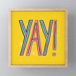 Yay! Framed Mini Art Print