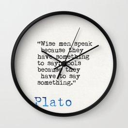 Plato quote Wall Clock