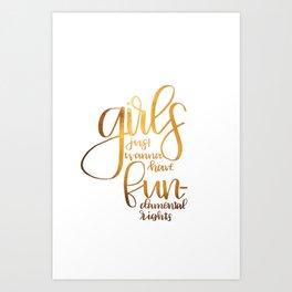 Girls just wanna have FUNdamental rights Art Print