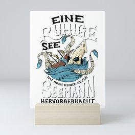 A calm sea saying sailor Mini Art Print