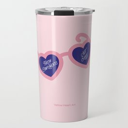 Throw Compliments Not Shade Travel Mug