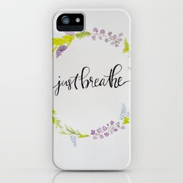 Just Breathe Watercolor Floral Wreath iPhone Case