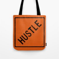 """hustle Tote Bags featuring HUSTLE by """"dfrnt"""""""