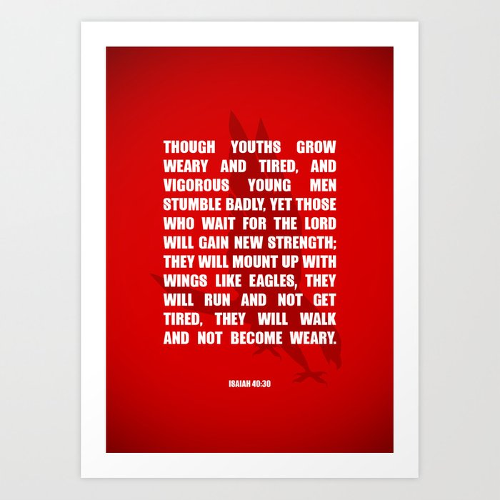 Typography Motivational Christian Bible Verses Poster - Isaiah 40:30 Art Print