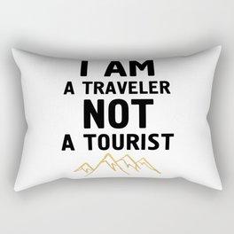 I AM A TRAVELER NOT A TOURIST - travel quote Rectangular Pillow