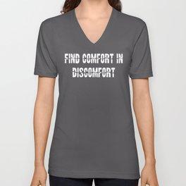 Find Comfort In Discomfort print Unisex V-Neck