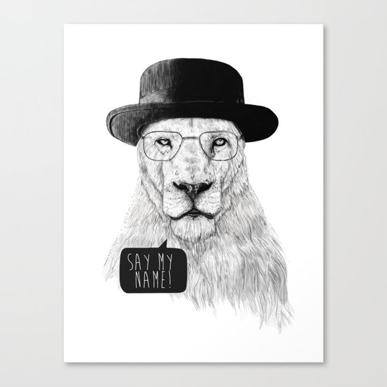 Say my name Canvas Print