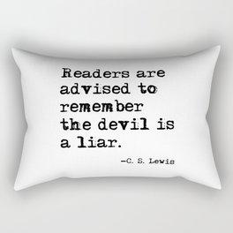 The devil is a liar Rectangular Pillow