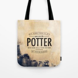 You Are the Potter - Isaiah 64:8 Tote Bag