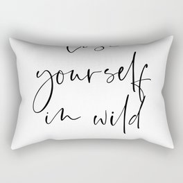 Lose yourself in wild Romance | Typography art | Beautiful quote wall art minimalistic Rectangular Pillow
