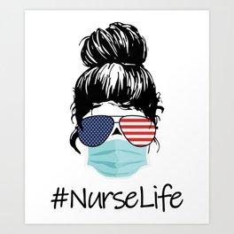 Nurse Life Proud American Cool Woman Art Print