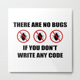 No bugs Metal Print