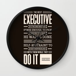 Lab No. 4 The Best Executive Theodore Roosevelt Inspirational Quote Wall Clock