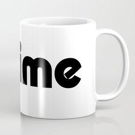 It's time Coffee Mug