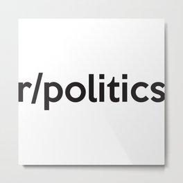 r/politics Metal Print