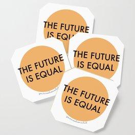 The Future is Equal - Orange Coaster