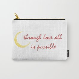 Through Love Carry-All Pouch