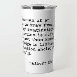 Albert Einstein Quote 08 Travel Mug