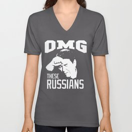 Oh My God, These Russians | Ronald Wilson Reagan Unisex V-Neck