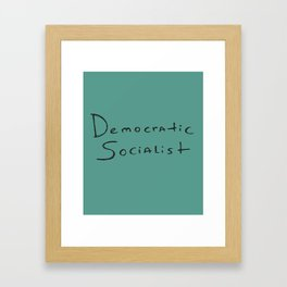 Democratic Socialist Framed Art Print