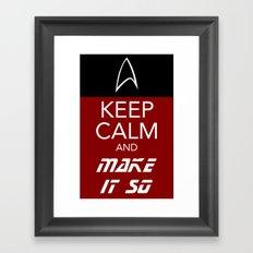 Keep Calm and Make It So Framed Art Print