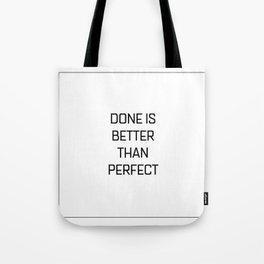 Quote of the day N1 Tote Bag
