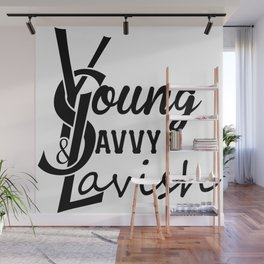Young | Savvy | & Lavish | YS&L | Vol. 2 Wall Mural