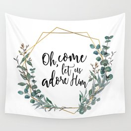 Let Us Adore Him Eucalyptus Wreath Wall Tapestry