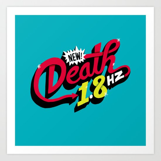 Death Frequency Art Print