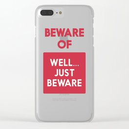 Beware of well just beware, safety hazard, gift ideas, dog, man cave, warning signal, vintage sign Clear iPhone Case