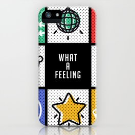What a Feeling iPhone Case