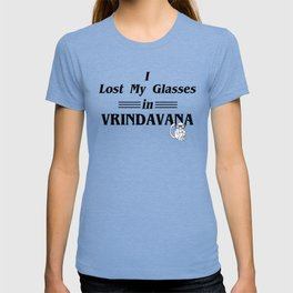 I lost my glasses in vrindavana T-shirt