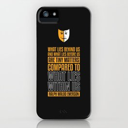 Lab No. 4 What Lies Behind Us Ralph Waldo Emerson Life Inspirational Quote iPhone Case
