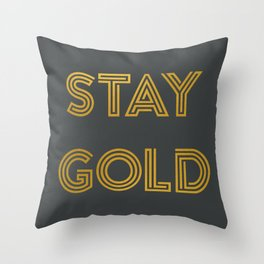 Stay Gold (Gray) Throw Pillow