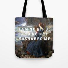 I am no bird Tote Bag