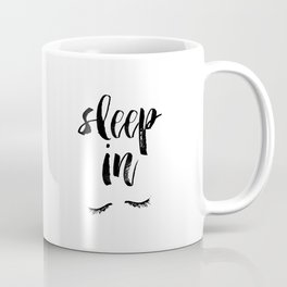 Sleep In Black and White Scandi Bedroom apartment Wall Decor for minimalist Typography Art Print Coffee Mug