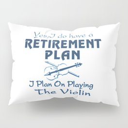 Plan on playing the Violin Pillow Sham