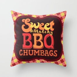 Sweet & Malchy BBQ Chumbags Throw Pillow