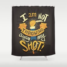 My Shot Shower Curtain