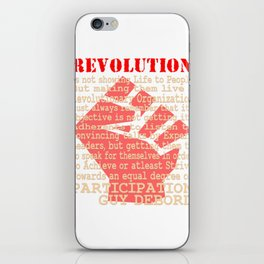 This is the awesome revolutionary Tshirt Those who make peaceful revolution by various PARTICIPATION iPhone Skin
