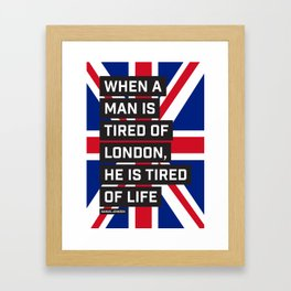 When a man is tired of London Framed Art Print