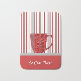 Coffee First With Stripes Bath Mat