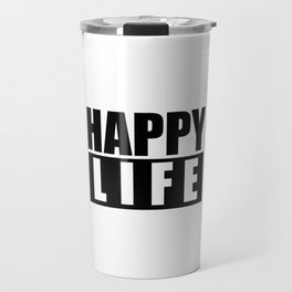 Happy Life Travel Mug