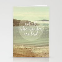 not all who wander are lost Stationery Cards featuring Not All Who Wander Are Lost by Jillian Audrey