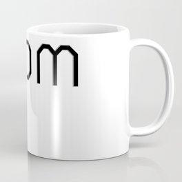 ur mom Coffee Mug