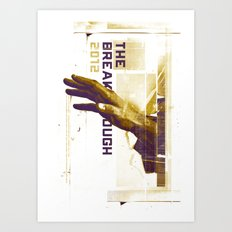The Breakthrough Art Print