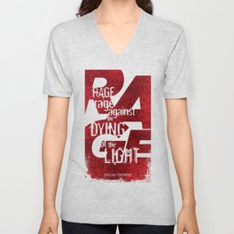 Rage Against the Dying of the Light 1 Unisex V-Neck