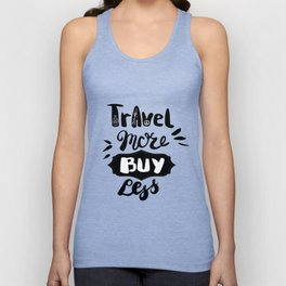 Travel more! Unisex Tank Top