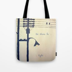 Let there be light... Tote Bag