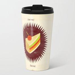 (eat me) CAKE (hate me) Travel Mug